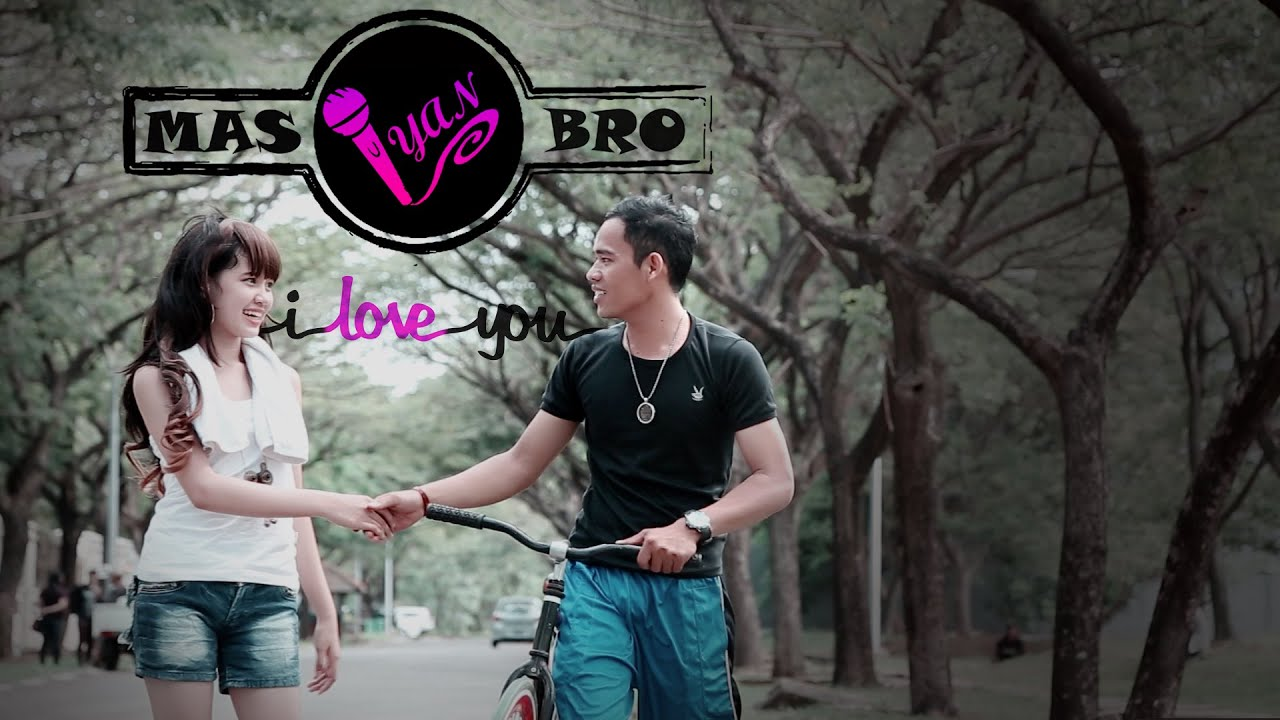 Download Mas Bro Iyan - Jadi I Love You (Official Music Video)