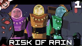 This World Hates Us! (The Derp Crew: Risk of Rain - Part 1)
