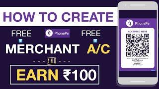 [مجانا]كيفية إنشاء PhonePe التاجر/ج    & كسب▶كبيرة 100 من PhonePe النقدية   