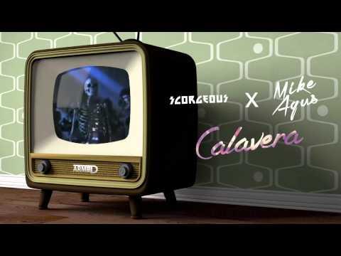 Scorgeous & Mike Agus - Calavera