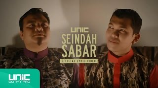 UNIC - Seindah Sabar (Official Lyric Video) ᴴᴰ