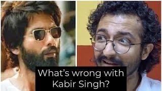 WHAT'S WRONG WITH MOVIE KABIR SINGH? - RJ VASHISHTH