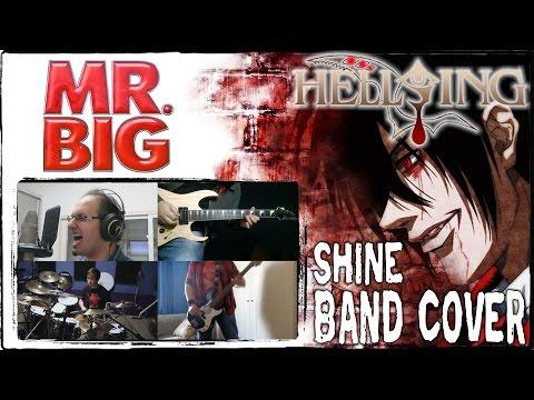 【Mr Big  Hellsing ED】 Shine 【コラボしました】 Full Band