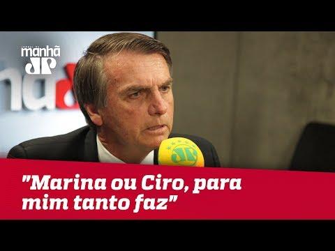 """""""Marina ou Ciro, para mim tanto faz"""", diz Bolsonaro sobre 2º turno"""