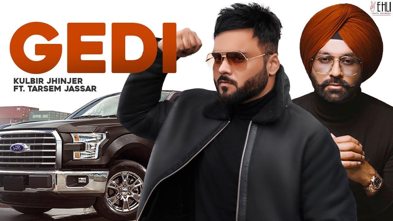 GEDI  (Official Video)  Kulbir Jhinjer ft Tarsem Jassar | New Song 2019 | Vehli Janta Records