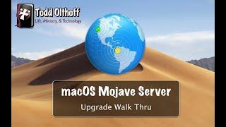 macOS Mojave Server Part 1: Upgrade Walk Thru