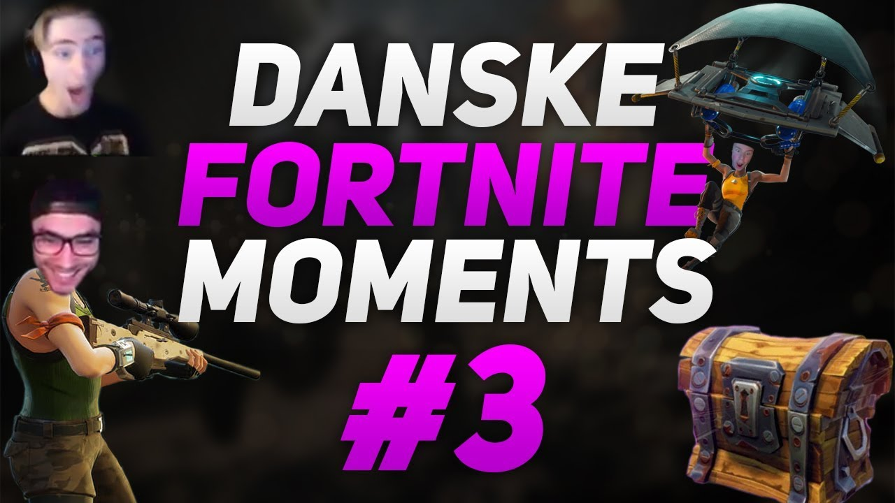 DANSKE FORTNITE MOMENTS #3 - Ft. MadsenGaming, Jaxstyle, TheSlowCSS, Fjallefar , Bloch & flere!