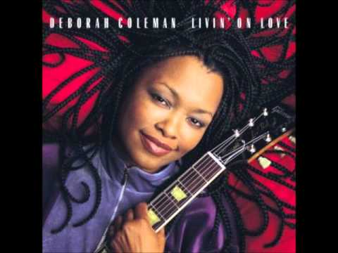 Deborah Coleman - You´re With Me