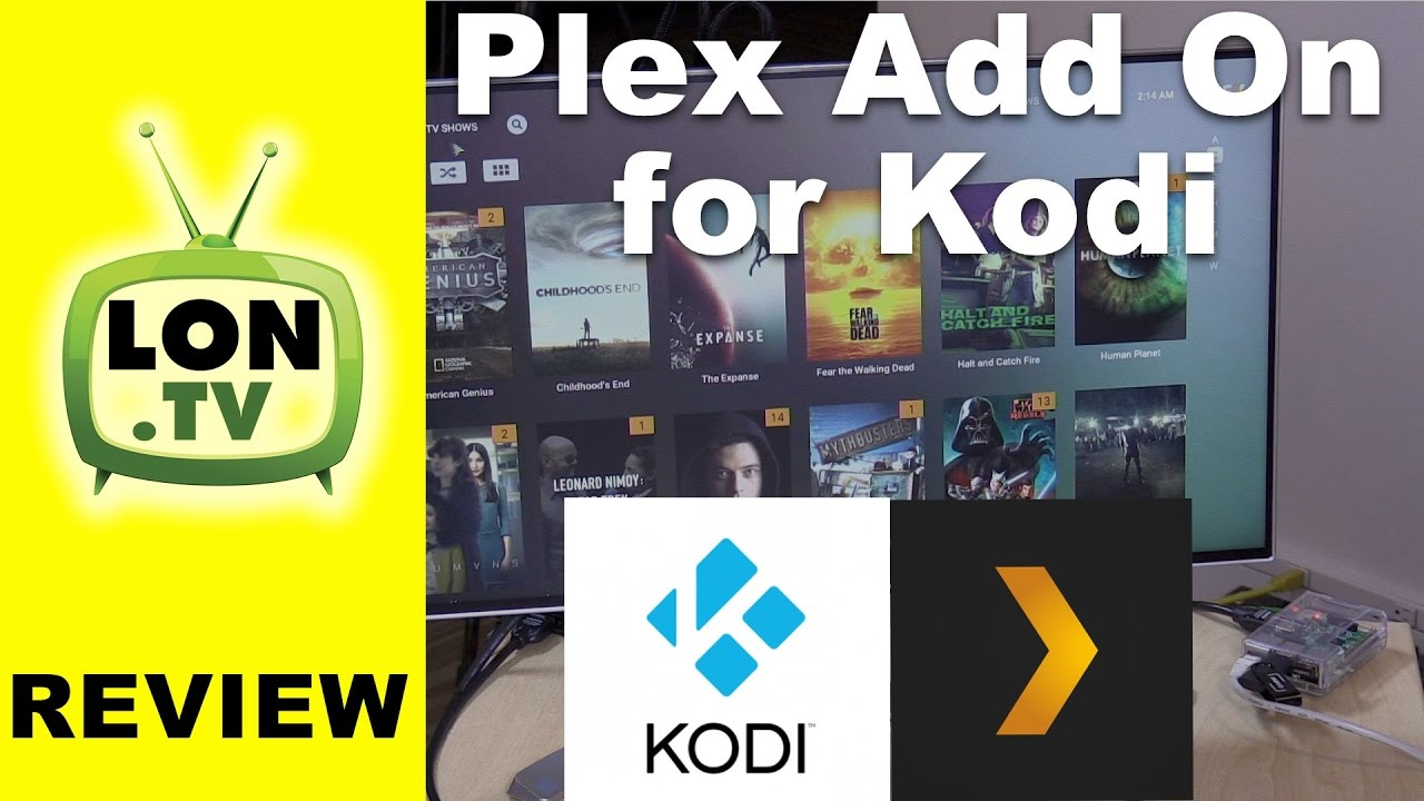 Plex Add-On for Kodi Review - Running on a Raspberry PI 3 with OpenELEC
