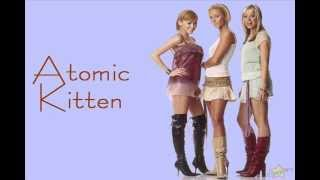 An old song of Atomic Kitten , Nothing In The World , is one of the...