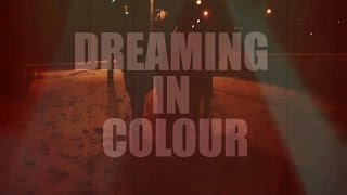 Dreaming in Colour - North of Nowhere