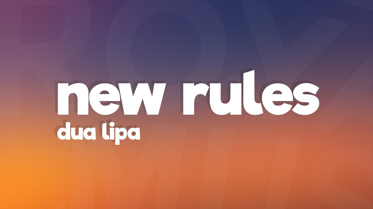 Dua Lipa - New Rules (Lyrics) #1