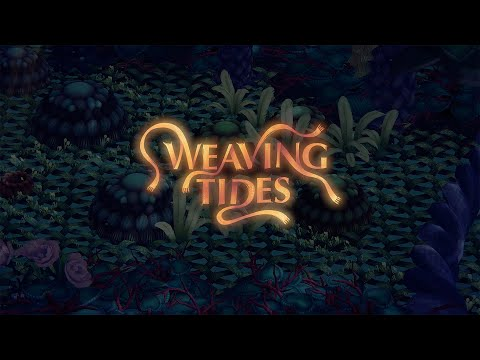 Weaving Tides - Gameplay Trailer