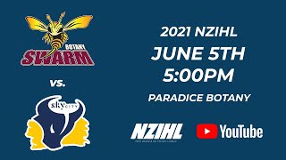 NZIHL 2021 | Botany Swarm vs. Skycity Stampede | 5th June 2021