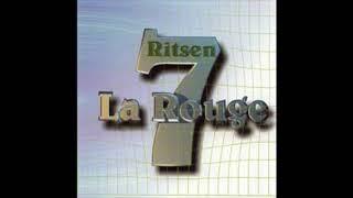 LA ROUGE  `-  RITSEN