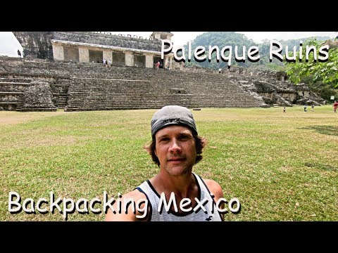 Backpacking Mexico - Palenque - Palenque Ruins Tour