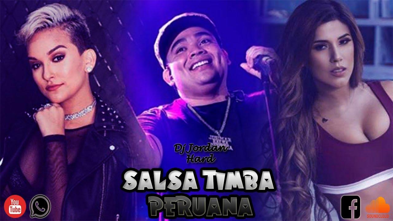 Download Salsa Timba Peruana 2021 (ComoSeMenea, Misentimientos, TuTLoPierdes, Ahora,Balanza) - Dj Jordan Hard