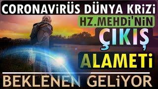 Dikkat! Hz.Mehdi'nin Zuhuru İçin Son Alamet! İslam Dünyaya Böyle Hakim Olacak (Ramazan Ayına Dikkat)