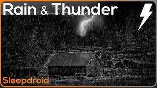 "► ""Rain and Thunder"", Rain Sounds for Sleeping ~ Hard Rain on a Tin Roof Barn with Wind and Thunder"