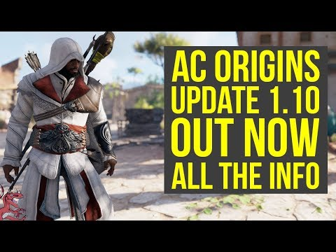 Assassin's Creed Origins Update 1.10 OUT NOW - NEW DIFFICULTY, HORDE MODE & MORE (AC Origins 1.10)