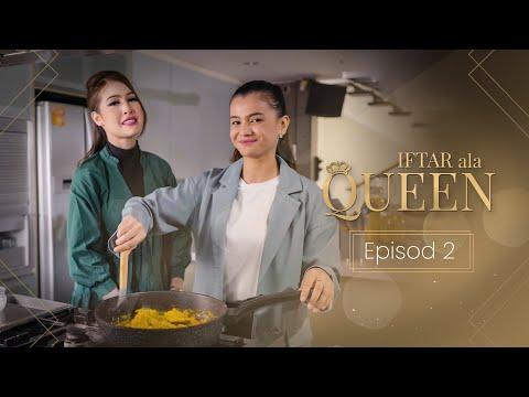 Iftar Ala Queen- Episod 2