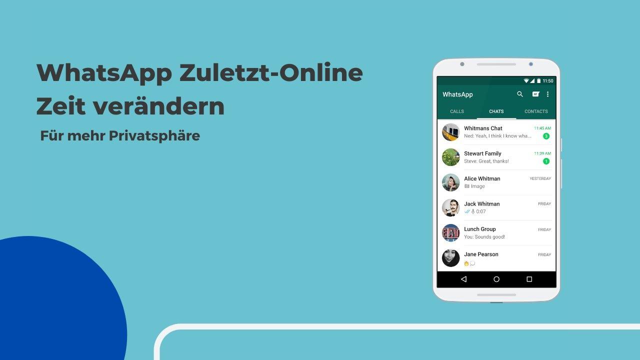 Zuletzt online uhrzeit manipulieren whatsapp Whatsapp zuletzt