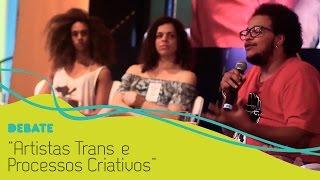 Artistas Trans e Processos Criativos. Debate com Mc Linn, Marcelo Caetano e Amara Moira (FLUPP 2016)