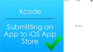 Submitting an App to the iOS App Store (Xcode) thumbnail
