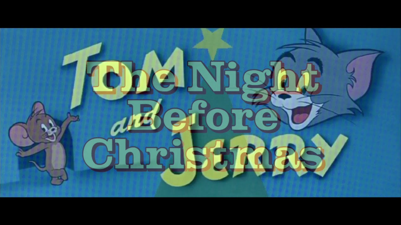 Tom and Jerry - The Night Before Christmas (1945, 1954) Titles Sequence CinemaScope Version 1