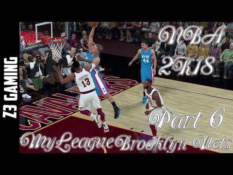 NBA 2K18 My League Part 6-Brooklyn Nets