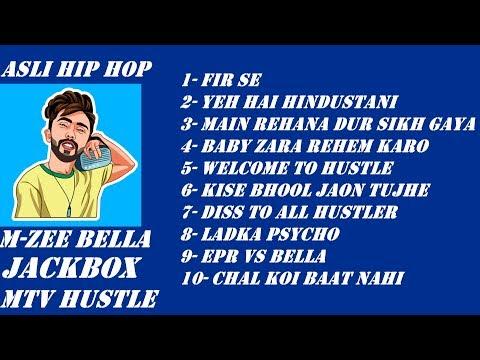 m-zee-bella-|-mtv-hustle-all-performance-songs-|-jukebox-mtv-hustle