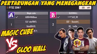 PERTARUNGAN SENGIT ANTARA MAGIC CUBE VS GLOO WALL !!