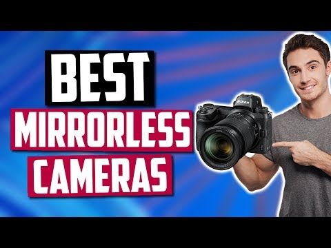 Best Mirrorless Cameras In 2020 [Top 5 Picks]