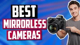 Best Mirrorless Cameras in 2020 [Top 5 Picks]