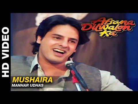 Mushaira  Afsana Dilwalon Ka  Manhar Udhas  Rahul Roy & Juni