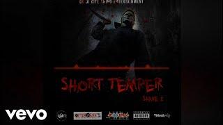 Shane E - Short Temper (Official Audio)