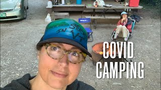 COVID Camping [Stuck iฑ Vermont 620]