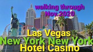 [라스베가스]New York New York Hotel Casino, Las Vegas Walking through Nov.2020 라스베가스 여행 뉴욕뉴욕 호텔 카지노