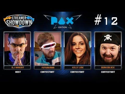Streamer Showdown #12 -  PAX West (feat. Futureman, Kelly Link, and BurkeBlack)