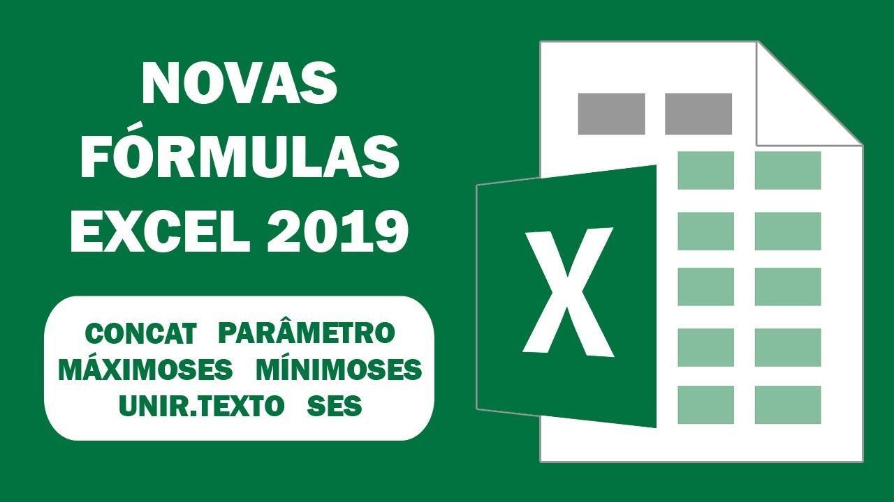 Novas Fórmulas Excel 20   CONCAT, UNIRTEXTO, MÁXIMOSES, MÍNIMOSES, SES,  PARÂMETRO