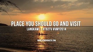 Place You Should Go And Visit In Langkawi