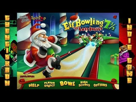 Elf Bowling 7 1/7 pt 2 - Indie Game Along with Ghengiskron Ep. 35