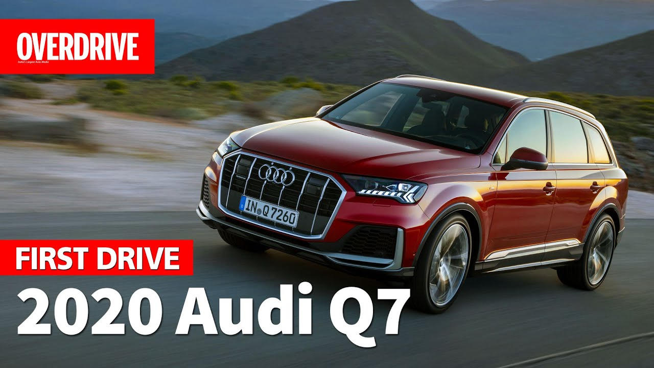 2020 Audi Q7 Review.2020 Audi Q7 First Drive Review Overdrive