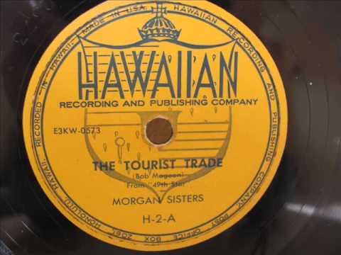 The Tourist Trade sung by the Morgan Sisters - 1953