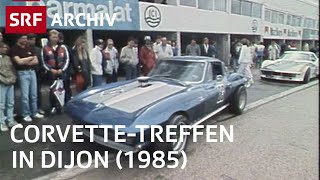Corvette-Treffen in Dijon (1985) | Sportwagen-Legende Chevrolet-Corvette | SRF Archiv