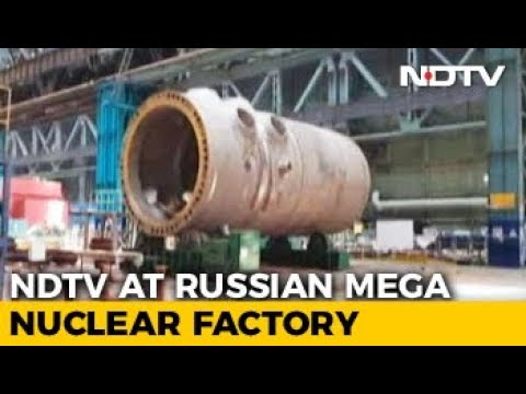 Inside The Russian Factory That Makes Parts For Kudankulam Nuclear Plant