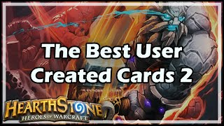 [Hearthstone] The Best User Created Cards 2 thumbnail