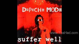 Depeche Mode - Suffer Well ( The Heaven & Earth Division Remix ) ( 2013 Remaster )