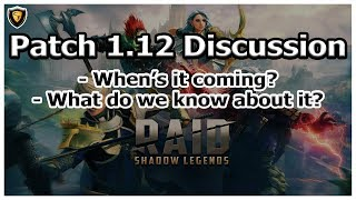 RAID Shadow Legends | Patch 1.12 Discussion.mp3