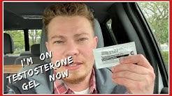 I'm on Testosterone Gel